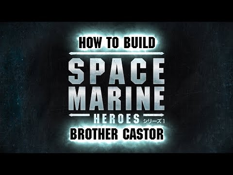 Space Marine Heroes - How to build Brother Castor.