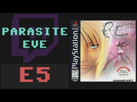 [Twitch] Parasite Eve Ep. 5 (Finale)
