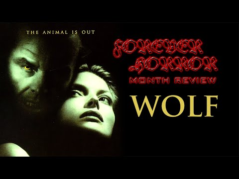 Wolf (1994) - Forever Horror Month Review