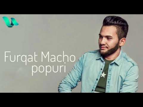 Furqat Macho - Popuri 2018