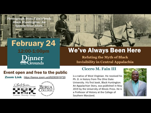 LJAC Dinner on the Grounds - We've Always Been Here: Black Invisibility in Appalachia - Feb 24, 2021