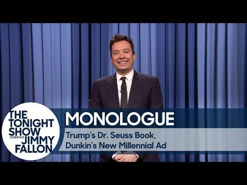Download Youtube: Trump's Dr. Seuss Book, Dunkin's New Millennial Ad - Monologue