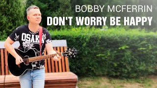 Bobby McFerrin  -  Don't Worry Be Happy (guitar loop cover)