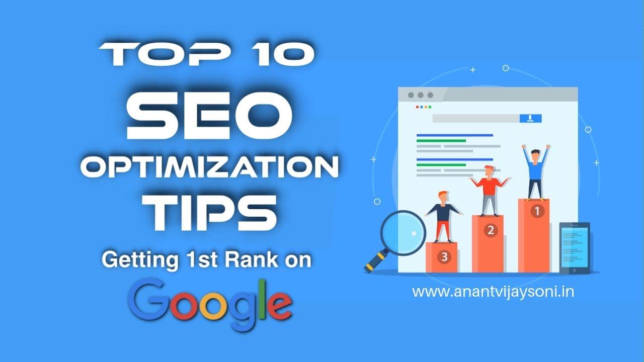 Top 10 SEO Optimization Tips: Getting 1st Rank on Google! -