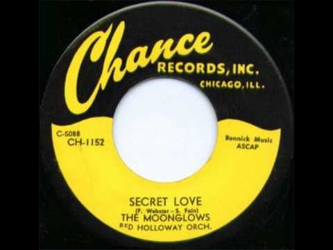 MOONGLOWS - Secret love / Real gone mama - CHANCE 1152 - 1954