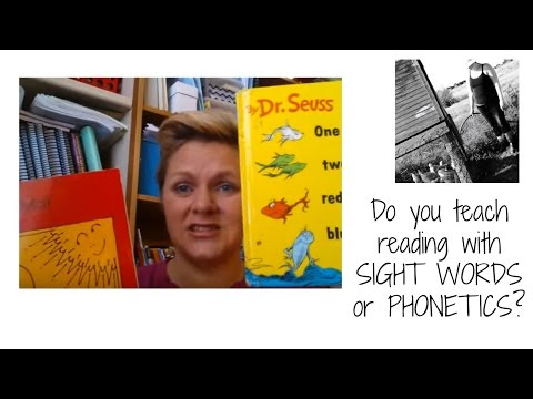 Do You Teach Reading With Sight Words Or Phonetics?