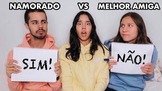 NAMORADO VS MELHOR AMIGA: QUEM ME CONHECE MELHOR?