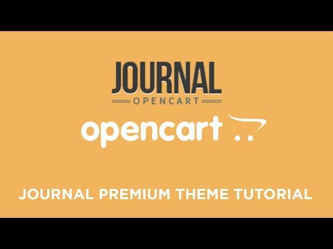 Journal Premium & Responsive OpenCart Theme v2.1.2 (Basic Setup & Installation)