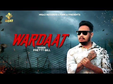 Download New Songs 2020 | Wardaat | Pretty Gill | Nigaz Records | Latest New Songs 2020