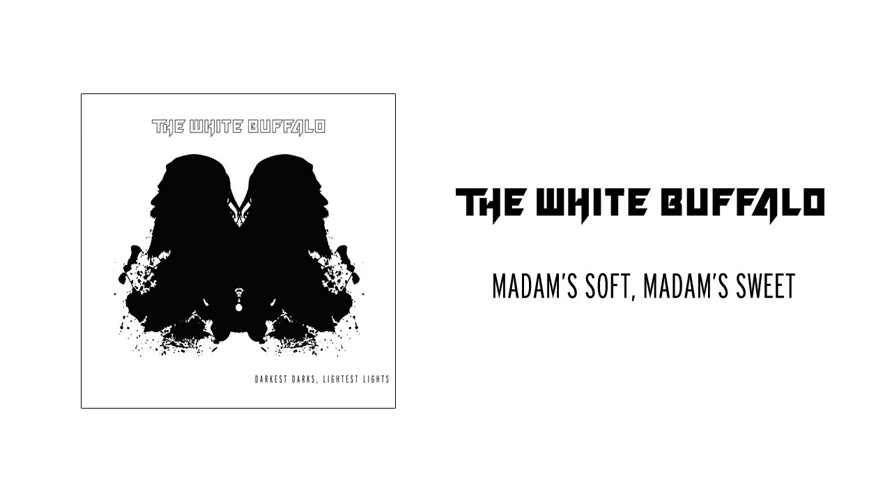 the-white-buffalo-madam-s-soft-madam-s-sweet-earache-records
