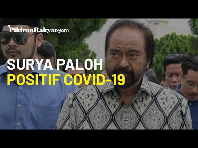 Ketua Umum Partai Nasional Demokrat (Nasdem) Surya Paloh Positif Terpapar Virus Corona Covid-19