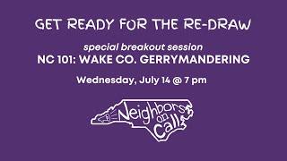 Pre-meeting breakout: NC 101: Wake Co. Gerrymandering
