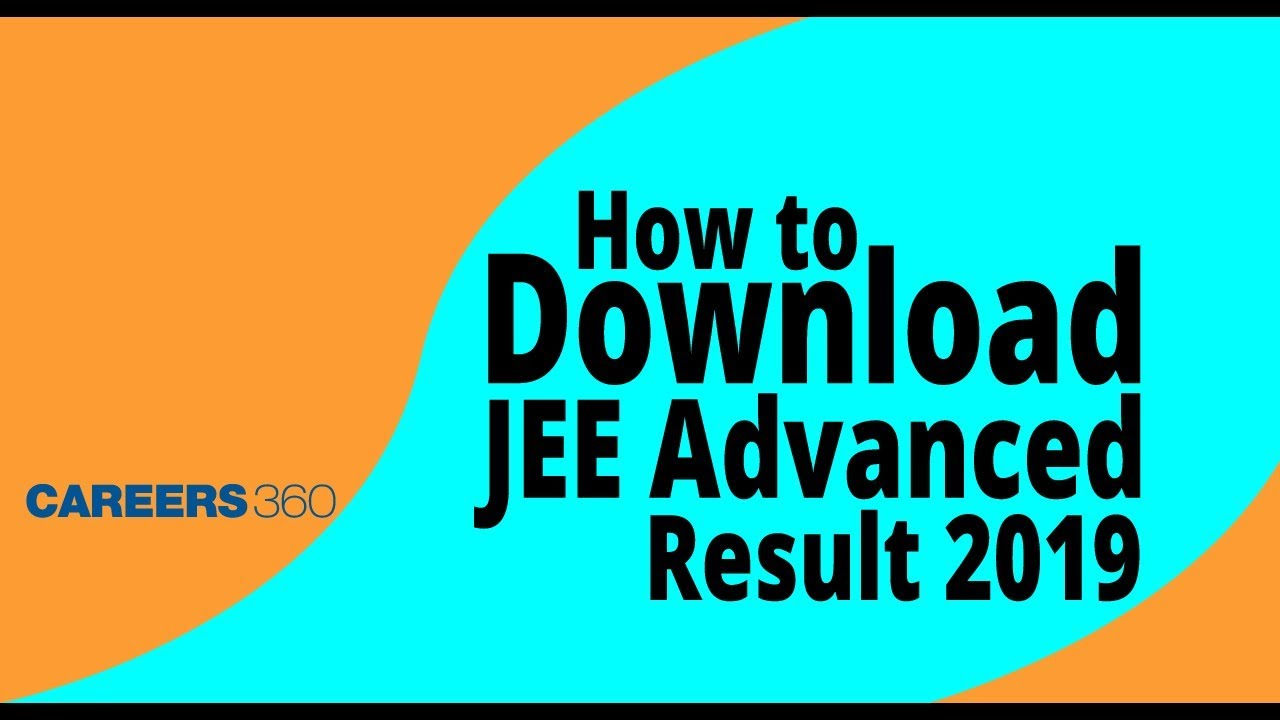 JEE Advanced Result 2019 (Declared) - Check AIR, Scorecard here