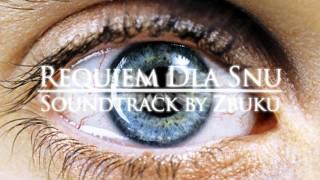 Z.B.U.K.U. - Requiem dla Snu