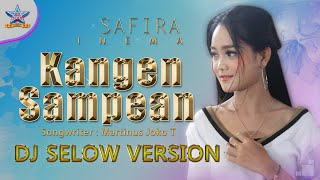 Safira Inema - Kangen Sampean (DJ Selow) [OFFICIAL]
