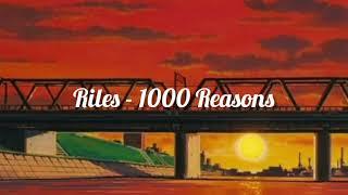 Rilès - 1000 Reasons (slowed + reverb)