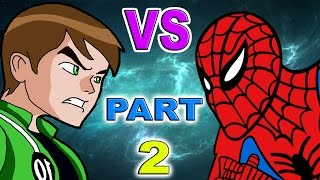 Ben 10 VS Spiderman Part 2