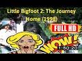 [t0d4y mv1e]  Little Bigfoot 2: The Journey Home (1998) #4907kkokn