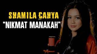 SHAMILA CAHYA - NIKMAT MANAKAH (OFFICIAL VIDEO)