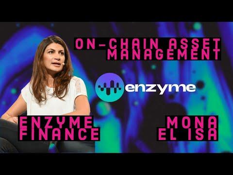 Enzyme Finance- Decentralized Asset Mangement Tools- Mona El Isa