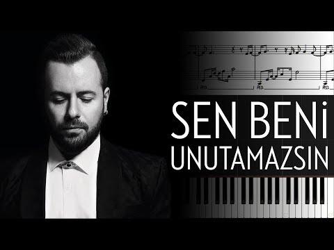 Sen Beni Unutamazsın [Piyano]+[Nota]+[Karaoke]