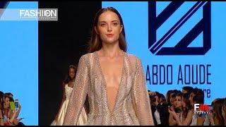 ABDO AOUDE 4th Arab Fashion Week Ready Couture & Resort 2018   Fashion Channel