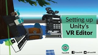 Setting Up Unity's Editor VR