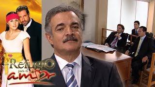 Resumen: Claudio toma la delantera en juicio vs Maximino | Un refugio para el amor - Televisa