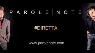 Parole Note Diretta del Lunedì - Ospiti Valentina Ricci e Nicola Savino