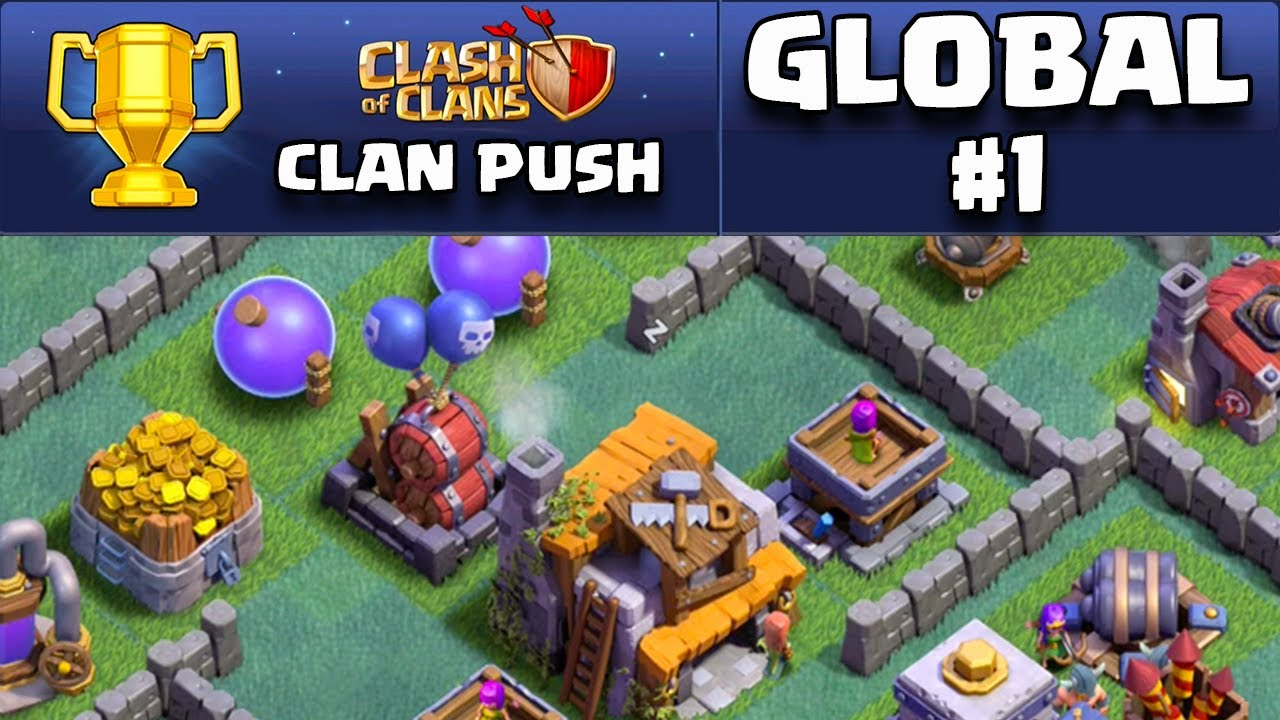 Clash Of Clans Builder Base Update Global 1 Clan Push
