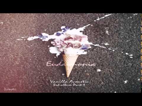 Vanilla Acoustic - 무너져