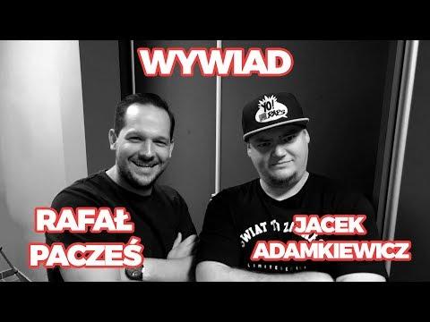 WYWIAD Z NIE-RAPEREM O RAPIE: Jacek Adamkiewicz X Rafał Pacześ