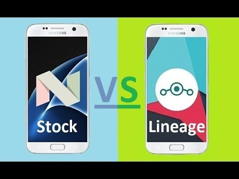 Galaxy S7: Stock Rom vs  Lineage OS