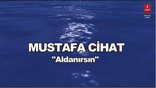MUSTAFA CİHAT