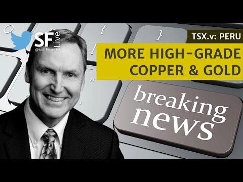 News Special: More High-Grade Copper & Gold