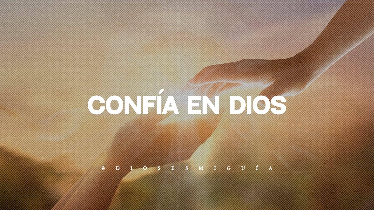 Dios te dice: Tu tristeza acabará hoy, CONFÍA en mí | Dios es mi Guía