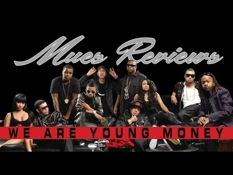 "MUES Reviews ""We Are Young Money"""