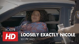 Loosely Exactly Nicole S01 Promo VOSTFR (HD)
