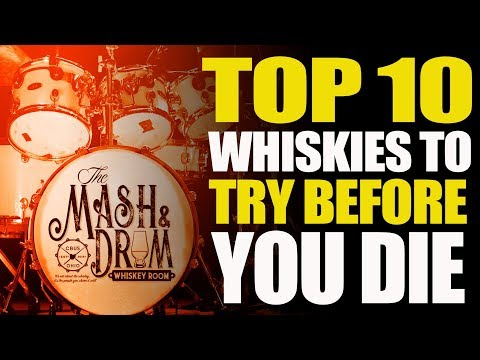 TOP 10 Whiskies To Try Before You Die!