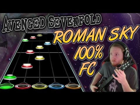 Avenged Sevenfold - Roman Sky 100% FC (Guitar Hero Custom -- The Stage)