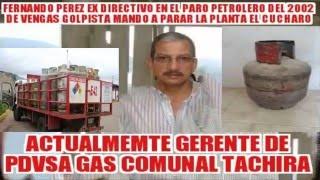 INFILTRADOS EN PDVSA GAS COMUNAL TÁCHIRA ESTOS SON LOS QUINTA COLUMNA