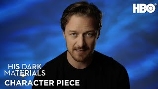 His Dark Materials: James McAvoy: Bringing Lord Asriel to Life | HBO