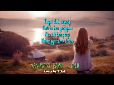Anji Menunggu Kamu From Jelita Sejuba Soundtrack Lirik Video