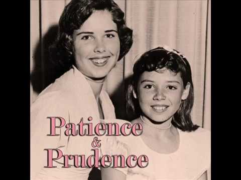 Patience & Prudence - You Tattletale