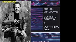 Johnny Griffin and Matthew Gee - At Sundown (from Lp: Soul Groove, 1965)