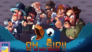 Oh...Sir! The Insult Simulator: iOS / Android Gameplay Walkthrough Part 1 (by Good Shepherd)