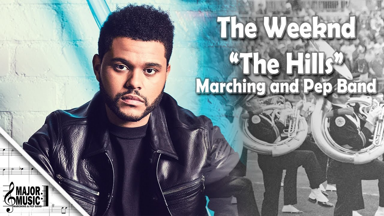 the hills the weeknd marching pep band sheet music. Black Bedroom Furniture Sets. Home Design Ideas