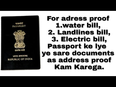 Documents required for passport (List of documents that act as address proof)