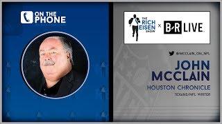 Houston Chronicle's John McClain Talks Texans Trades, Cowboys & More w/Rich Eisen | Full Interview