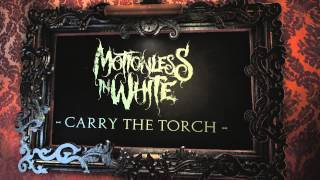 Motionless In White - Carry The Torch (Album Stream)